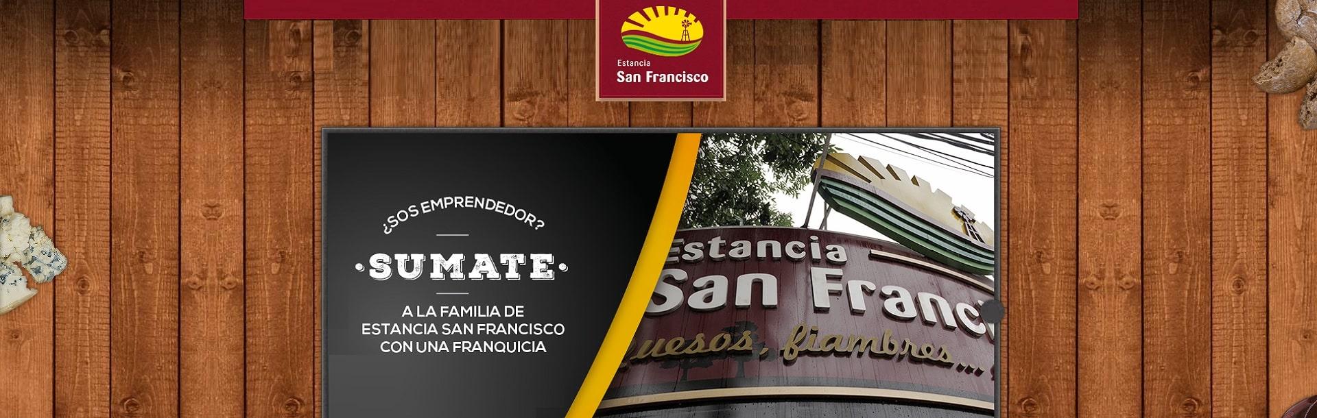 Franquicia Estancia San Francisco