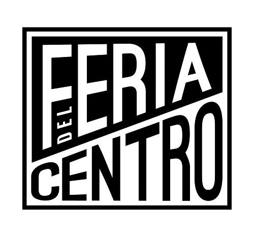 FERIA DEL CENTRO: una oportunidad arrolladora